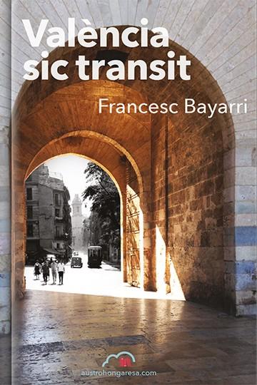 València sic transit