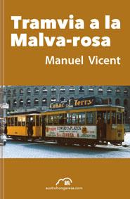 Coberta de 'Tramvia a la Malva-rosa', de Manuel Vicent